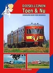 Diesellijnen Toen & Nu
