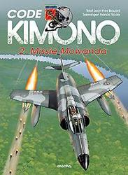 CODE KIMONO HC02. MISSIE...