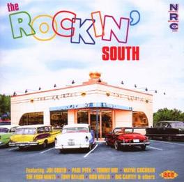 ROCKIN' SOUTH W/PAUL PEEK/JOE SOUTH/FOUR MINTS/ROD WILLIS/A.O. Audio CD, V/A, CD