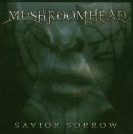 SAVIOR SORROW Audio CD, MUSHROOMHEAD, CD