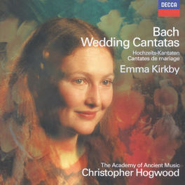 WEDDING CANTATAS ACADEMY OF ANCIENT MUSIC/CHRISTOPHER HOGWOOD Audio CD, J.S. BACH, CD