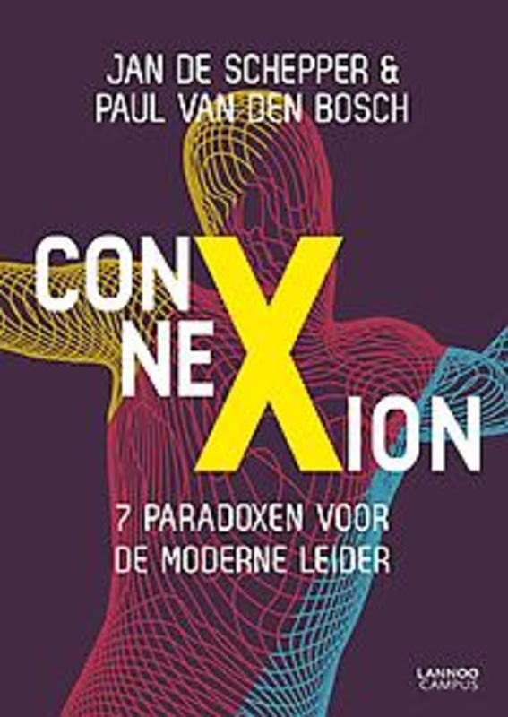 ConneXion. 7 paradoxen voor de moderne leider, Van Den Bosch, Paul, Paperback