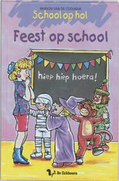 Feest op school. Van de Coolwijk, Marion, Hardcover