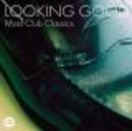 LOOKING GOOD-MOD CLUB CLA ..CLASSICS W/JAMES CARR, MARY LOVE, JUNIOR WELLS Audio CD, V/A, CD