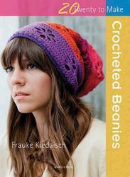 20 to Crochet: Crocheted...