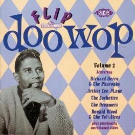 FLIP DOO WOP 2 W/LOCKETTES/DUKES/DREAMERS/RICHEARD BERRY & PHARAOS Audio CD, V/A, CD