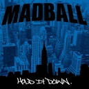 HOLD IT DOWN -COLOURED-...