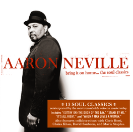 BRING IT ON HOME:THE.. .. SOUL CLASSICS Audio CD, AARON NEVILLE, CD