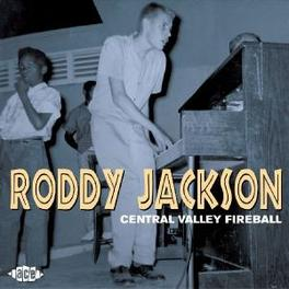 CENTRAL VALLEY FIREBALL SCREAMING PIANO POUNDER FROM THE 50'S Audio CD, RODDY JACKSON, CD
