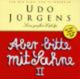 ABER BITTE MIT SAHNE 2 UDO JURGENS, CD
