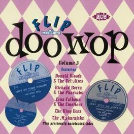 FLIP DOO WOP 3 W/ PHARAOHS, DUKES, KING BEES Audio CD, V/A, CD