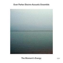 MOMENT'S ENERGY Audio CD, PARKER, EVAN -ELECTRO/ACO, CD