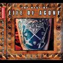 BEST OF LIFE OF AGONY INCL. KEITH CAPUTO SOLO TRACK : 'HONEYCOMB'
