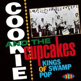 KINGS OF SWAMP POP Audio CD, COOKIE & THE CUPCAKES, CD