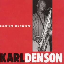 BLACKENED RED SNAPPER KARL DENSON, CD