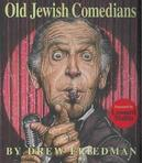 Old Jewish Comedians: A...