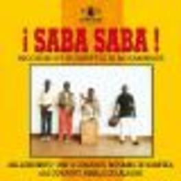SABA SABA MOZAMBIQUE W/NIMALA CARLOS, MIL-QUINHENTO PADRE Audio CD, V/A, CD