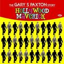 HOLLYWOOD MAVERICK -32TR- ..THE GARY PAXTON STORY//SONNY DAY/PARADONS/CRYPTKICKER