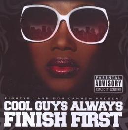 COOL GUYS ALWAYS FINISH.. .. FIRST Audio CD, CANNON, DON & EIGHTY81, CD