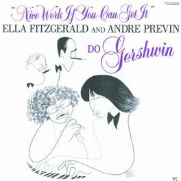NICE WORK IF YOU CAN GET ..PREVIN Audio CD, ELLA/ANDRE PR FITZGERALD, CD