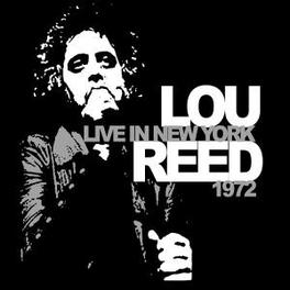 LIVE IN NEW YORK 1972 TR:WHITE LIGHT WHITE HEAT/VICIOUS/SWEET JANE/& MORE Audio CD, LOU REED, CD
