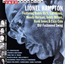 LIONEL HAMPTON -11 TR.- W/BUDDY RICH, EARL HINES, WOODY HERMAN, TEDDY WILSON Audio CD, LIONEL HAMPTON, CD
