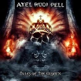 TALES OF THE CROWN Audio CD, AXEL RUDI PELL, CD