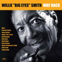 WAY BACK Audio CD, SMITH, WILLE -BIG EYES-, CD
