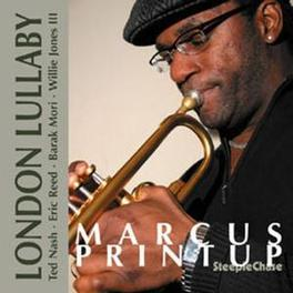 LONDON LULLABY Audio CD, MARCUS PRINTUP, CD