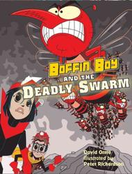 Boffin Boy and the Deadly...
