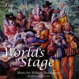 ALL THE WORLD'S A STAG DIBDIN/PURCELL/LOCKE:MUSIC FOR WILLIAM SHAKESPEARE Audio CD, V/A, CD