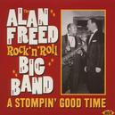 ALAN FREED ROCK'N'ROLL.. .. SHOW/W/GOOD GUYS/COOL PAPA/HOMEWORK/ALL TORE UP/A.O.