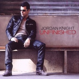 UNFINISHED FORMER NEW KIDS ON THE BLOCK MEMBER JORDAN KNIGHT, CD