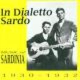 IN DIALETTO SARDO MUSIC OF SARDINIA 1930-1932 Audio CD, V/A, CD
