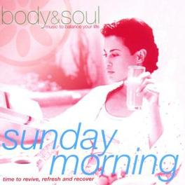 SUNDAY MORNING TIME TO REVIVE, REFRESH & RECOVER Audio CD, V/A, CD