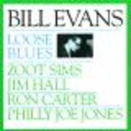LOOSE BLUES Audio CD, BILL EVANS, CD