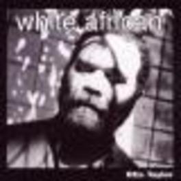 WHITE AFRICAN Audio CD, OTIS TAYLOR, CD