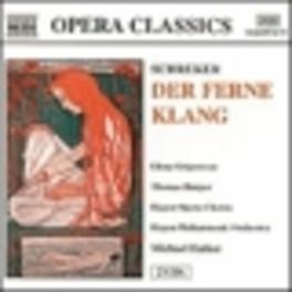 DER FERNE KLANG W/E.GRIGORESCU/TH.HARPER F. SCHREKER, CD