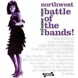 NORTHWEST BATTLE OF...1 ..THE BANDS W/SONICS/SIR RALEIGH/TROLLEYS/COUNTS/A.O. Audio CD, V/A, CD