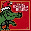 GENUINE HOUSEROCKIN' CHRI ..CHRISTMAS W/MICHAEL BURKS/LIL' ED/KOKO TAYLOR A.O.
