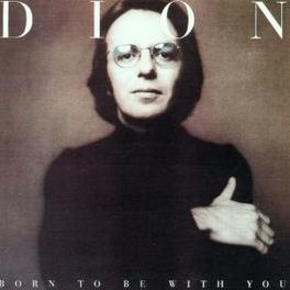 BORN TO BE.../STREETHEAR 2 ON 1. 1ST*PROD BY PHIL SPECTOR Audio CD, DION, CD