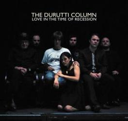 LOVE IN THE TIME OF.. .. RECESSION Audio CD, DURUTTI COLUMN, CD