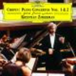 PIANO CONCERTOS NO.1&2 W/KRYSTIAN ZIMERMAN Audio CD, F. CHOPIN, CD
