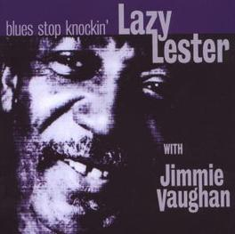 BLUES STOP KNOCKING W/ JIMMIE VAUGHN, SUE FOLEY Audio CD, LAZY LESTER, CD
