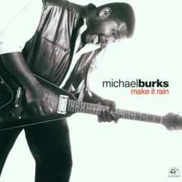 MAKE IT RAIN Audio CD, MICHAEL BURKS, CD