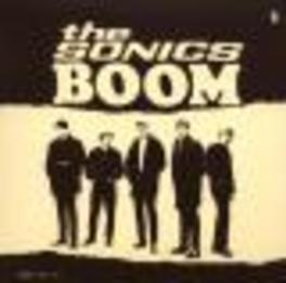 BOOM RE-ISSUE OF 1965 ALBUM Audio CD, SONICS, CD