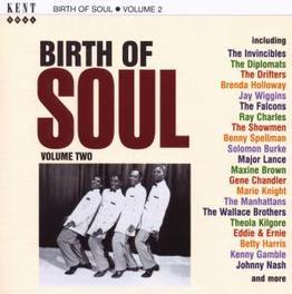 BIRTH OF SOUL 2 W/GENE CHANDLER, BRENDA HOLLOWAY, JOHNNY NASH, ETC.. Audio CD, V/A, CD