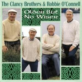 OLDER BUT NO WISER FEAT. ROBBIE O'CONNELL Audio CD, CLANCY BROTHERS/ROBBIE O', CD