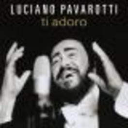 TI ADORO Audio CD, LUCIANO PAVAROTTI, CD