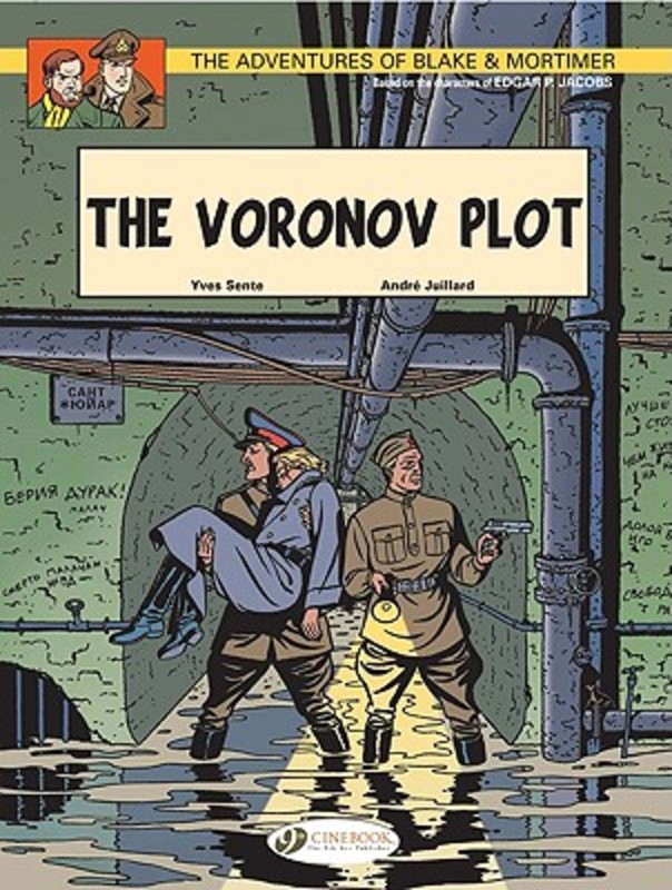Blake & Mortimer Vol.8: the Voronov Plot. The Voronov Plot, Yves Sente, Paperback